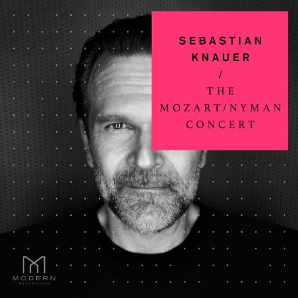 Sebastian Knauer - The Mozart/Nyman Concert