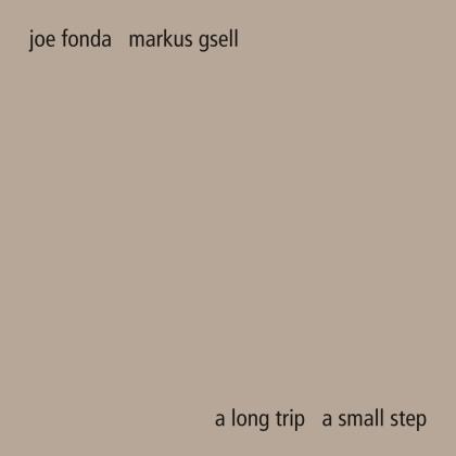 Markus Gsell - A Long Trip A Small Step (Digipack)