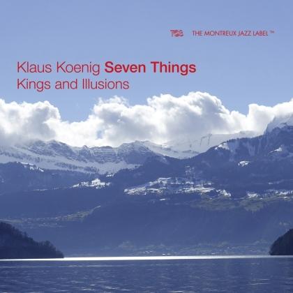 Klaus König - Kings And Illusions