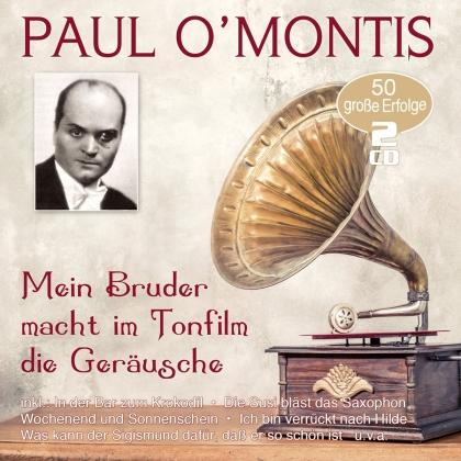 Paul O'montis - Mein Bruder macht im Tonfilm die Geräusche (2 CDs)
