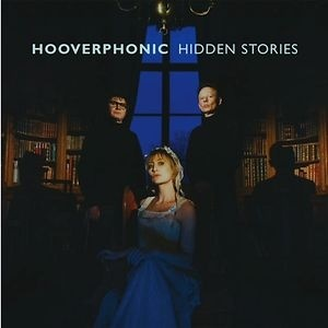 Hooverphonic - Hidden Stories (Digipack)