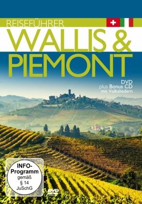 Reiseführer: Wallis & Piemont inkl. Volkslieder (DVD + CD)