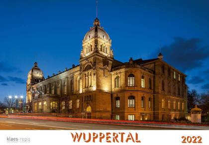 Wuppertal 2022 Bildkalender A4 Spiralbindung