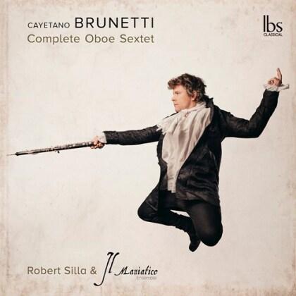 Il Maniatico Ensemble, Cayetano Brunetti & Robert Silla - Compete Oboe Sextet (2 CDs)
