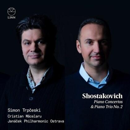 Dimitri Schostakowitsch (1906-1975), Cristian Macelaru, Simon Trpceski & Janacek Philharmonic Orchestra - Piano Concertos