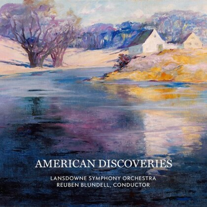 Lansdowne Symphony Orchestra, Priscilla Alden Beach, Linda Coleman Robbins, Alexandra Pierce$ & Reuben Blundell - American Discoveries