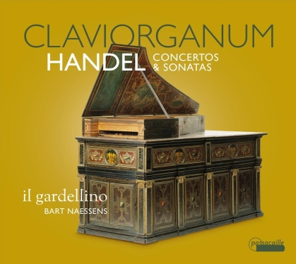 Il Gardellino, Georg Friedrich Händel (1685-1759) & Bart Naessens - Claviorganum