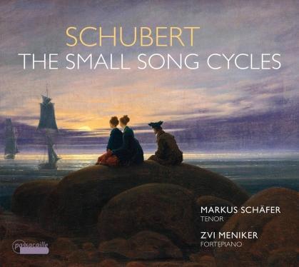Franz Schubert (1797-1828), Markus Schäfer & Zvi Meniker - Small Song Cycles