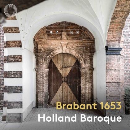 Brabant 1653 - Holland Baroque (Hybrid SACD)