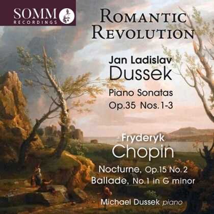 Jan Ladislav Dussek, Frédéric Chopin (1810-1849) & Michael Dussek - Romantic Revolution