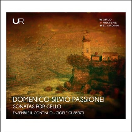 Ensemble Il Continuo, Domenico Silvio Passionei & Gioele Gusberti - Sonatas For Cello