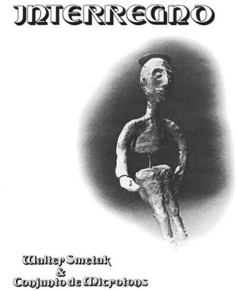 Walter Smetak & Conjunto De Microtons - Interregno (LP)