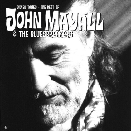 John Mayall - Silver Tones - The Best Of (2021 Reissue, Music On CD)