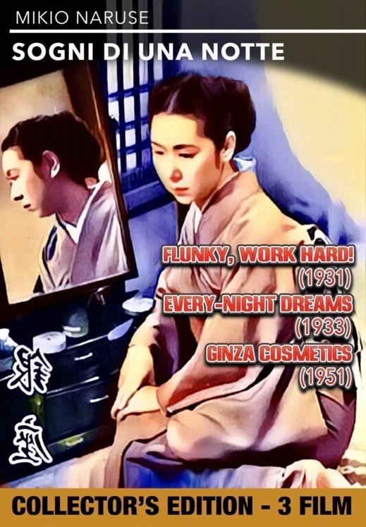 Mikio Naruse: Sogni di una notte (3 Movie Collection, s/w, Collector's Edition)