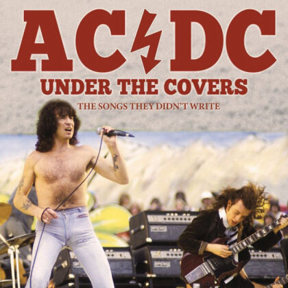 AC/DC - Under The Covers - The Songs They Didn't Write