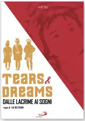 Tears & Dreams - Dalle lacrime ai sogni (2019)