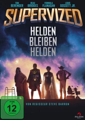 Supervized - Helden bleiben Helden (2019)