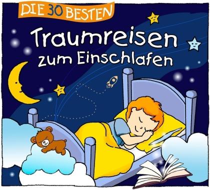 Sabine Seyffert - Die 30 Besten Traumreisen Zum Einschlafen