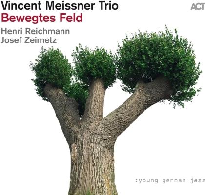 Vincent Meissner - Bewegtes Feld