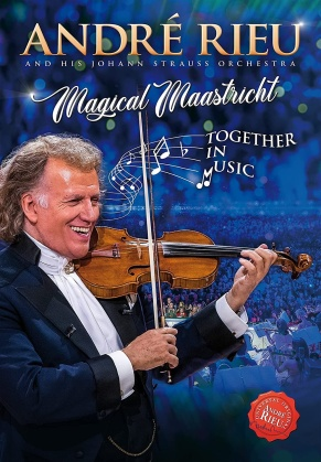 André Rieu & Johann Strauss Orchestra - Magical Maastricht - Together in Music
