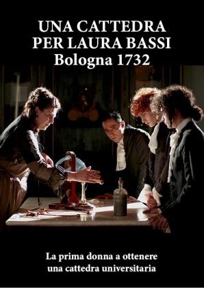 Una cattedra per Laura Bassi - Bologna 1732 (2020)