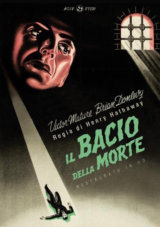 Il bacio della morte (1947) (Noir d'Essai, restaurato in HD, s/w)