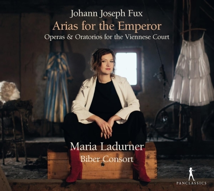Biber Consort, Johann Joseph Fux (1660-1741) & Maria Ladurner - Arias For The Emperor - Operas & Oratorios for the Viennese Court