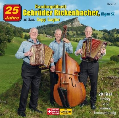 HD Gebrüder Rickenbacher & Sepp Lager - 25 Jahre
