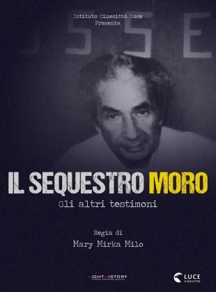 Il Sequestro Moro - Gli altri testimoni (2018)