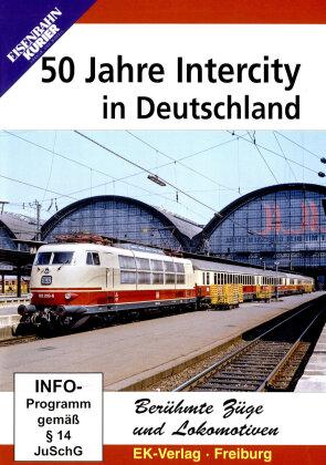 50 Jahre Intercity in Deutschland (Eisenbahn-Kurier)