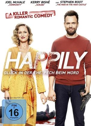 Happily - Glück in der Ehe, Pech beim Mord (2021)