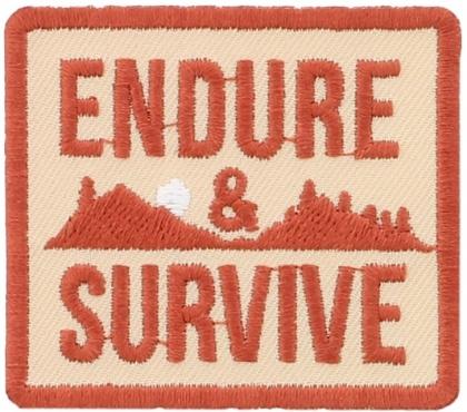Endure & Survive - Iron On Patch