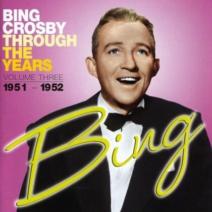 Bing Crosby - Through The Years Volume 3