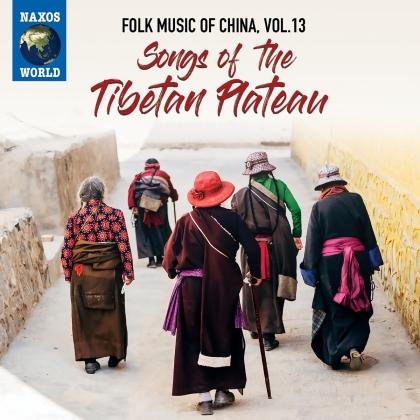 Folk Music Of China Vol. 13 - Songs Of The Tibetan Plate