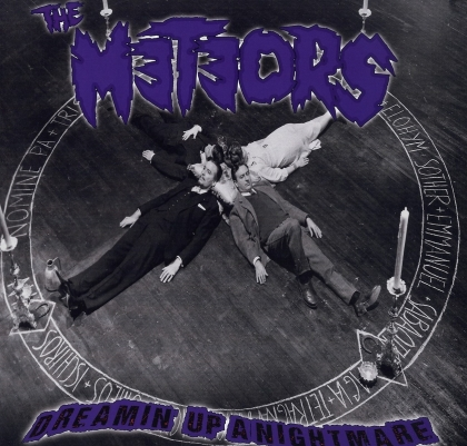 The Meteors - Dreamin' Up A Nightmare (LP)