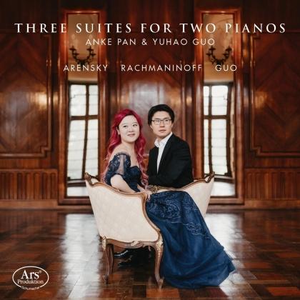 Anton Arensky (1861-1906), Sergej Rachmaninoff (1873-1943), Yuhao Guo, Anke Pan & Yuhao Guo - Three Suites For Two Pianos