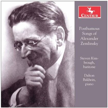 Alexander von Zemlinsky (1871-1942), Steven Kimbrough & Dalton Baldwin - Posthumous Songs