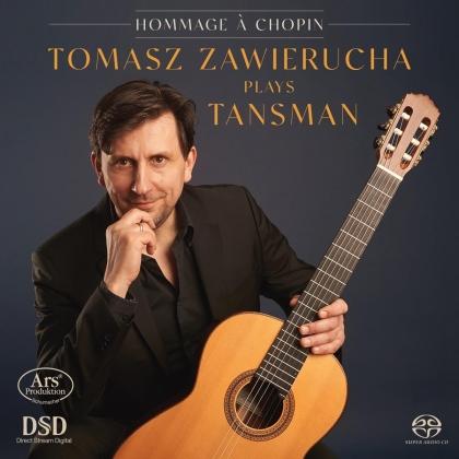 Alexandre Tansman (1897-1986) & Tomasz Zawierucha - Hommage A Chopin (Hybrid SACD)