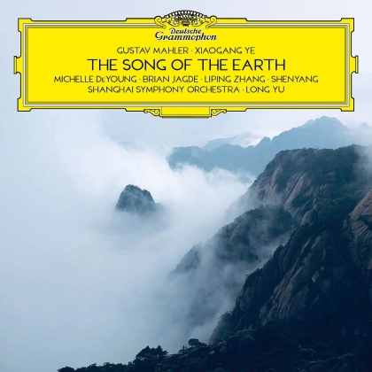 Long Yu, Shanghai Symphony Orchestra, Gustav Mahler (1860-1911) & Xiaogang Ye - The Song Of The Earth (2 CDs)