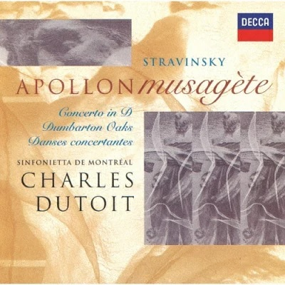 Igor Strawinsky (1882-1971) & Charles Dutoit - Apollon Musagete. Concerto In D. Dumbarton Oaks. Danses Conc (Japan Edition)