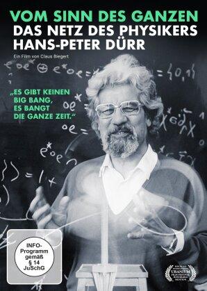 Vom Sinn des Ganzen - Das Netz des Physikers Hans-Peter Dürr (2020)