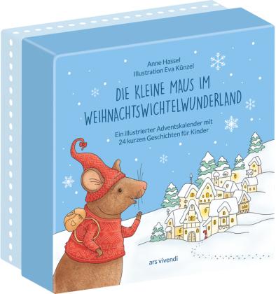 Die kleine Maus im Weihnachtswichtelwunderland (Neuauflage)