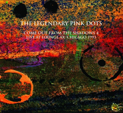 Legendary Pink Dots - Live At Lounge Ax Chicago 1993 (Edizione Limitata, 2 CD)
