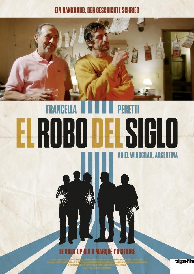 El robo del siglo (2020) (Trigon-Film)