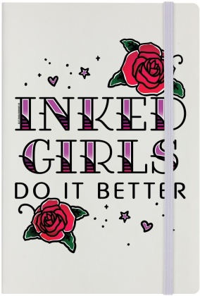 Inked Girls Do It Better - Cream A5 Hard Cover Notebook