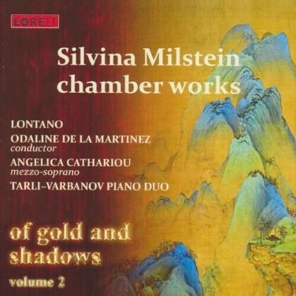 Silvina Milstein, Odaline de la Martinez, Angelica Cathariou, Tarli-Varbanov Piano Duo & Lontano - Of Gold & Shadows Vol. 2