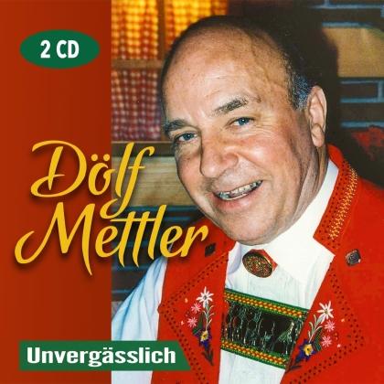 Dölf Mettler - Unvergässlich (2 CDs)
