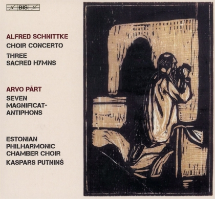 Estonian Philharmonic Chamber Choir, Alfred Schnittke (1934-1998), Arvo Pärt (*1935) & Kaspars Putnins - Choir Concerto, Three Sacred Hymns, - Seven Magnificat-Antiphons (Hybrid SACD)