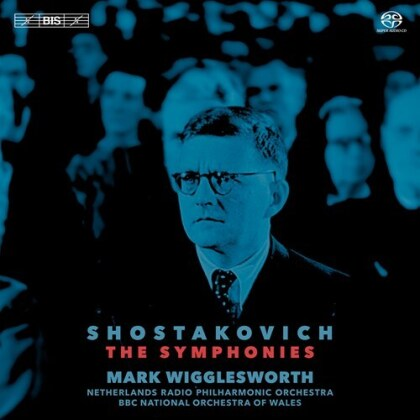 Dimitri Schostakowitsch (1906-1975), Mark Wigglesworth, Netherlands Radio Philharmonic Orchestra & BBC National Orchestra Of Wales - The Symphonies (10 Hybrid SACDs)