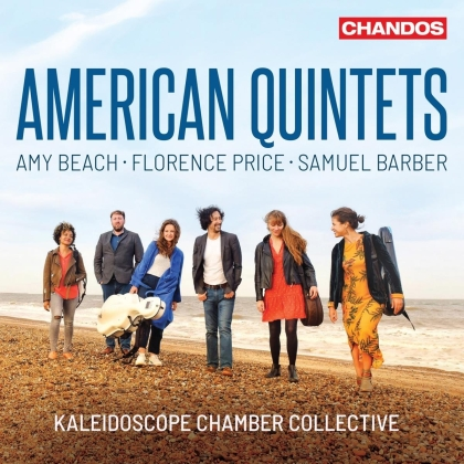 Kaleidoscope Chamber Collective, Amy Beach (1867-1944), Florence Beatrice Price (1887-1953) & Samuel Barber (1910-1981) - American Quintets